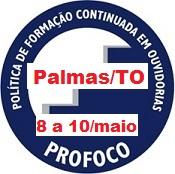 Curso de Tratamento de Denúncias em Ouvidoria, no período de 8 a 10 de maio de 2018, na cidade de Palmas/TO