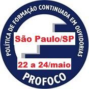 Curso de Tratamento de Denúncias em Ouvidoria, no período de 22 a 24 de maio de 2018, na cidade de São Paulo/SP