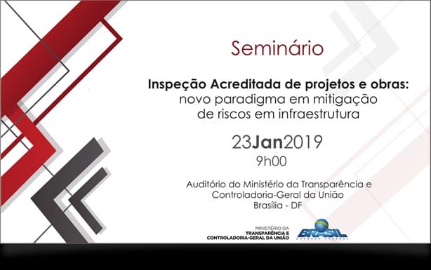 Seminário - Inspeção Acreditada de Projetos e Obras: Novo Paradigma em Mitigação de Riscos em Infraestrutura